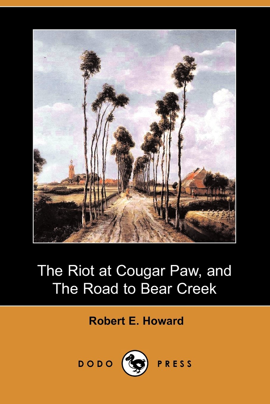 Download The Riot at Cougar Paw, and The Road to Bear Creek (Dodo Press) ebook