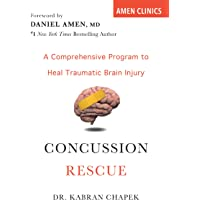 Concussion Rescue: A Comprehensive Program to Heal Traumatic Brain Injury