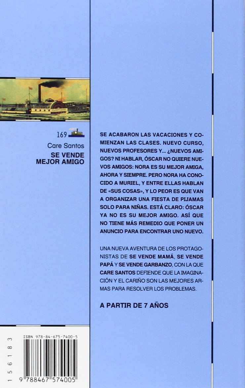 Se vende mejor amigo (Barco de Vapor Azul): Amazon.es: Care Santos Torres: Libros