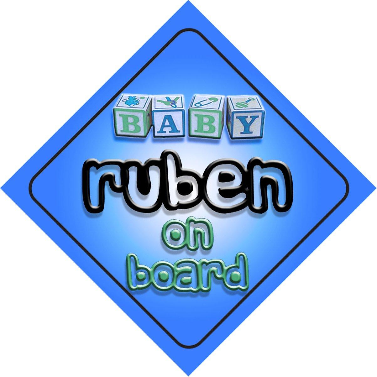 Baby Boy Ruben on board novelty car sign gift / present for new child / newborn baby Quality Goods Ltd