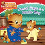 Daniel Plays in a Gentle Way (Daniel Tiger's Neighborhood)