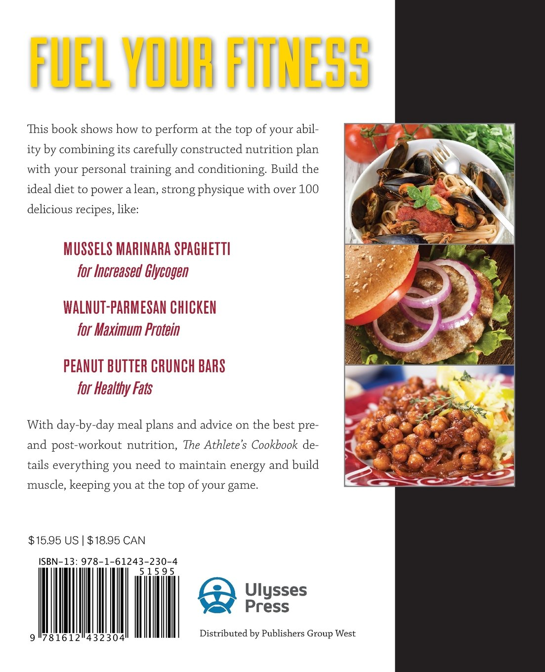 The athletes cookbook a nutritional program to fuel the body for the athletes cookbook a nutritional program to fuel the body for peak performance and rapid recovery brett stewart corey irwin 9781612432304 forumfinder Image collections