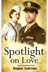 Spotlight on Love: Extended Distribution Version Paperback