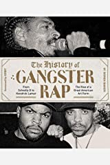 The History of Gangster Rap: From Schoolly D to Kendrick Lamar Paperback