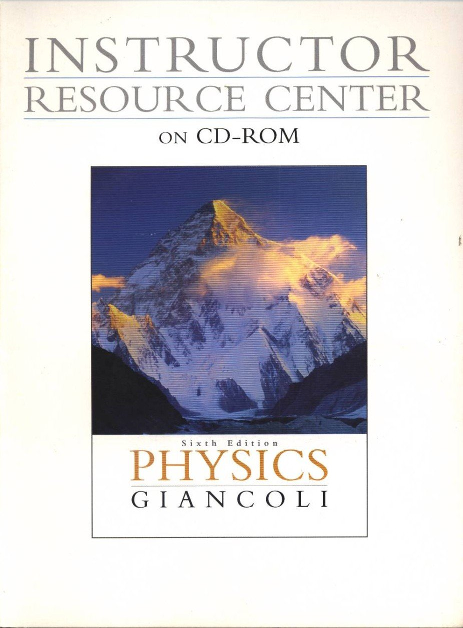 """Instructor Resource Center on CD-ROM for """"Physics"""" 6th ed by Giancoli:  DOUGLAS C GIANCOLI: 9780130352460: Amazon.com: Books"""