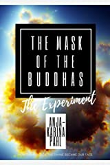 The Mask of The Buddhas: The Experiment: A DNA Test for Living Buddhas Kindle Edition