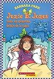 Junie B. Jones tiene un monstruo debajo de la cama: (Spanish language edition of Junie B. Jones Has a Monster Under the Bed) (Spanish Edition)