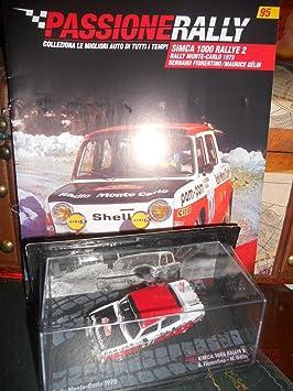 EDICOLA Simca 1000 Montecarlo 1973 Fiorentino Model Die Cast 1:43 +fas Passione Rally: Amazon.es: Juguetes y juegos