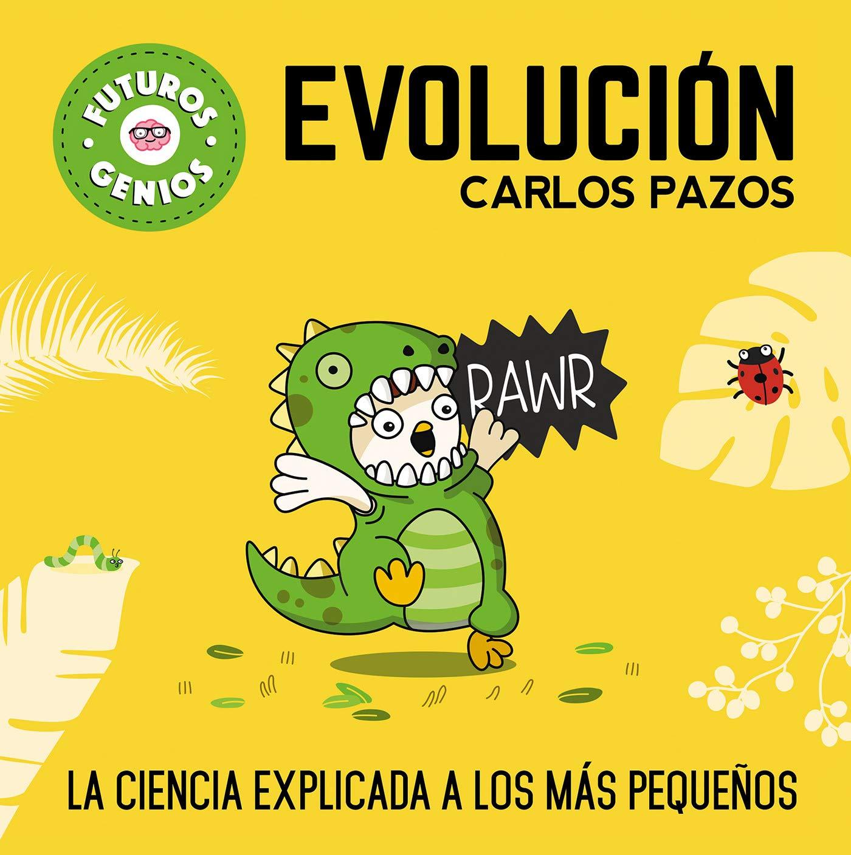 Evolución Futuros Genios 3 : La ciencia explicada a los más ...