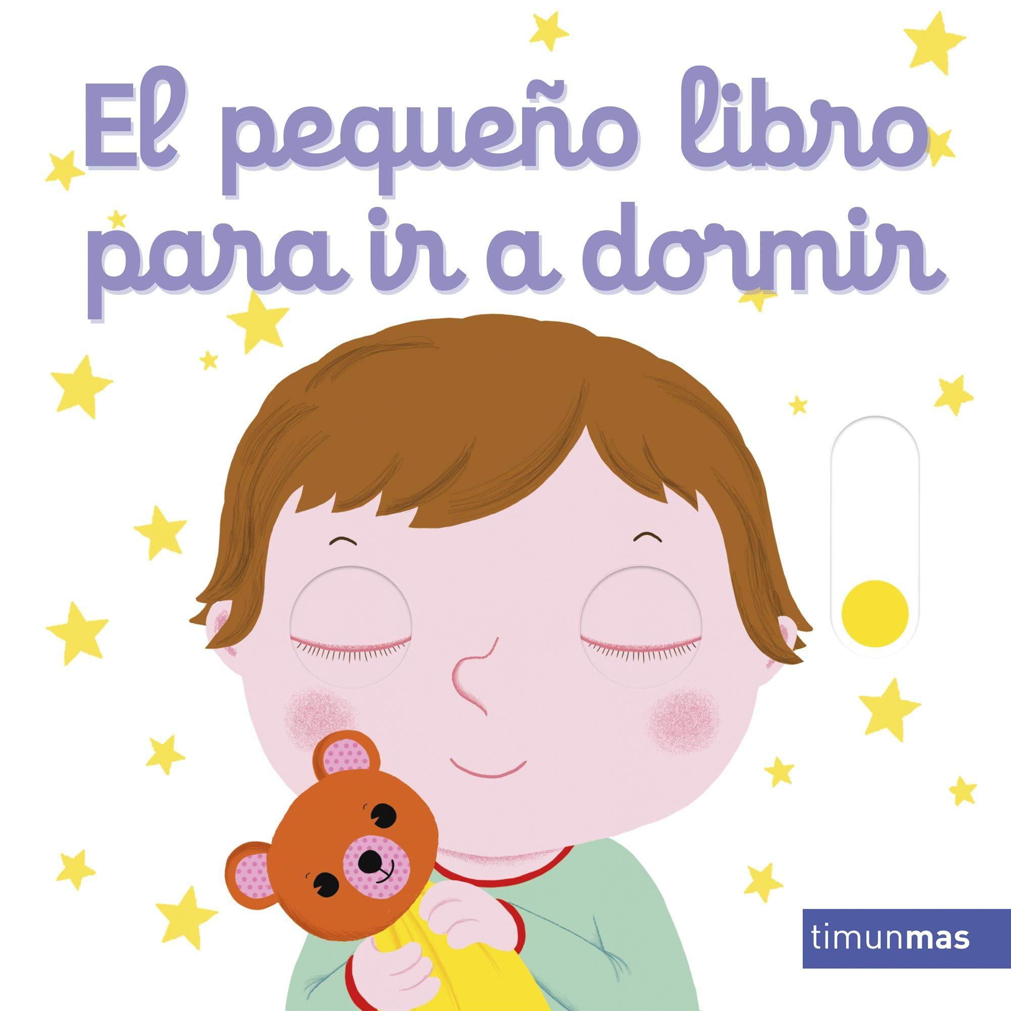 El pequeño libro para ir a dormir Libros con solapas y lengüetas:  Amazon.es: Nathalie Choux: Libros
