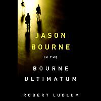 The Bourne Ultimatum (Jason Bourne Book 3) (English Edition)