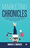 Marketing Chronicles : A Compendium of Global and Local Marketing Insights From the Pre-Smartphone and Post-Smartphone Eras (English Edition)
