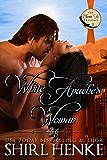 White Apache's Woman (Santa Fe Trilogy Book 2)