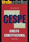 Como o Cespe erra: Direito Constitucional (Teste-A-Prova Livro 5)