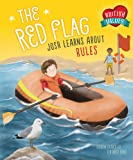 The Red Flag: Josh Learns How Rules Keep us Safe (British Values)