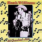 Hank Williams - 40 Greatest Hits