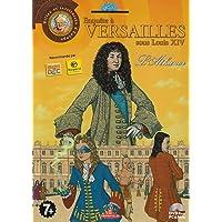 Enquête à Versailles sous Louis XIV : l'Athanor