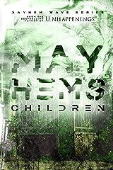 Mayhem's Children (The Mayhem Wave) Paperback
