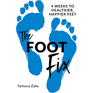 The Foot Fix: 4 Weeks to Healthier, Happier Feet