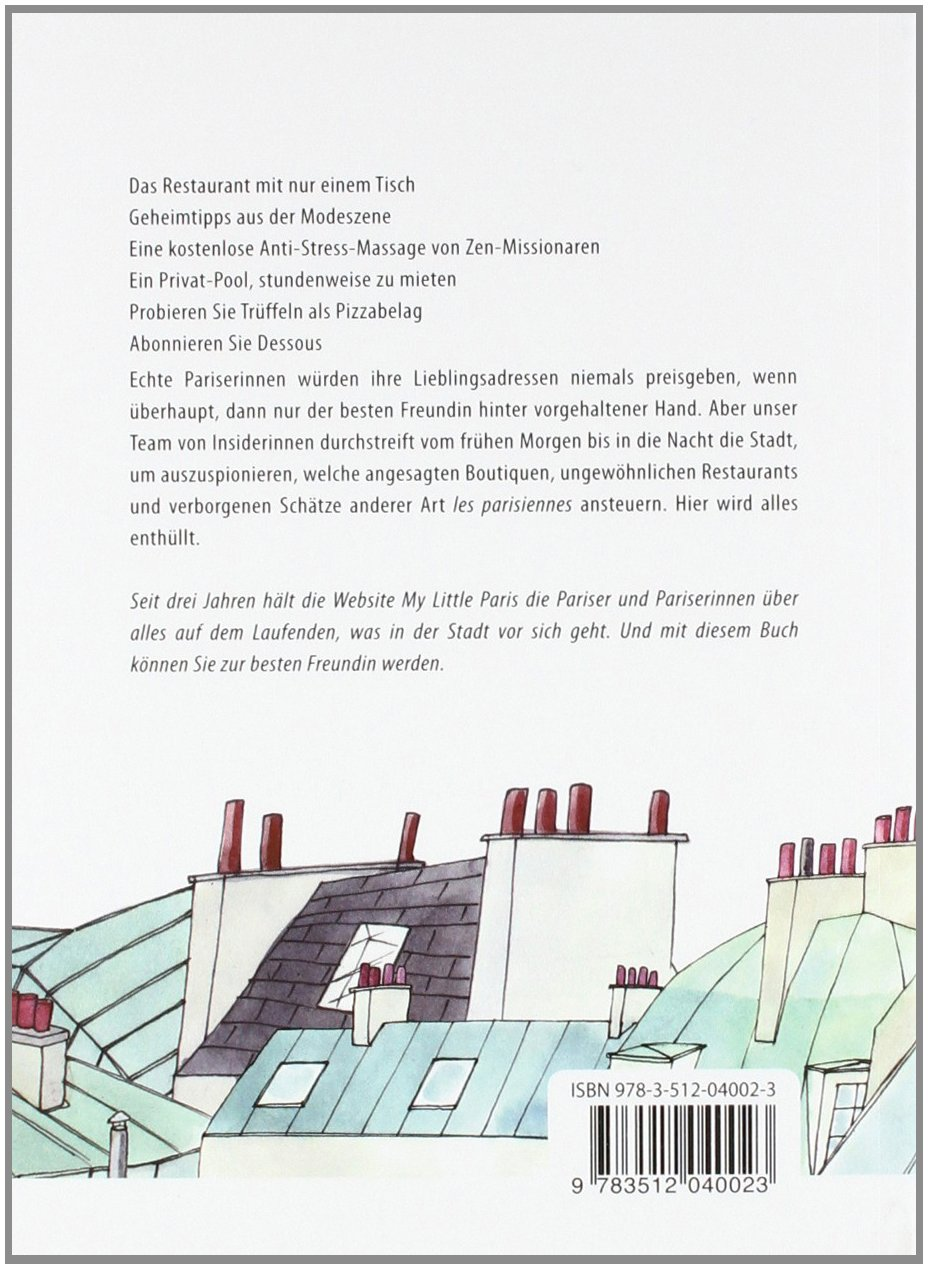 My little Paris: Geheimtipps aus der Stadt der Liebe: Amazon.de ...