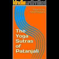 The Yoga Sutras of Patanjali (English Edition)