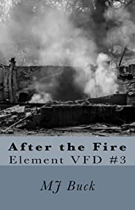 After the Fire (Elemental Mysteries Book 3)