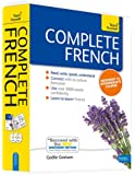 Complete French Beginner to Intermediate Course: Learn to read, write, speak and understand a new language (Teach Yourself)