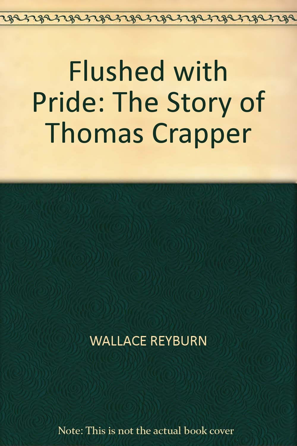 flushed-with-pride-the-story-of-thomas-crapper