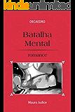 Batalha Mental (Decaedro Livro 3)