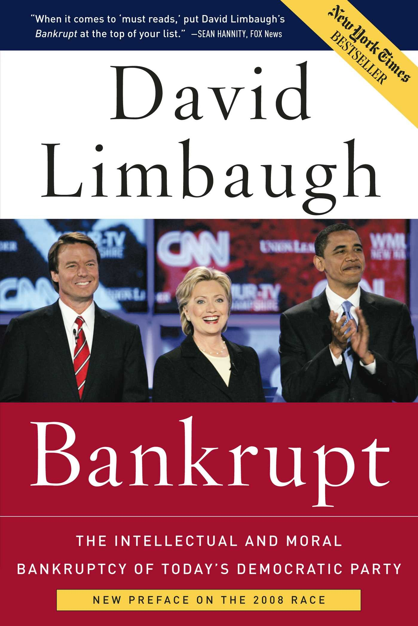 Download Bankrupt: The Intellectual and Moral Bankruptcy of Today's Democratic Party ebook