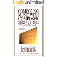 Composing Music with Composer Surface 2nd Edition: How
