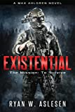 Existential: The Mission: To Survive (Max Ahlgren)