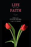 Life / Faith (NW CENTURY EDITION)