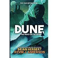 Dune: The Duke of Caladan: The Duke of Caladan