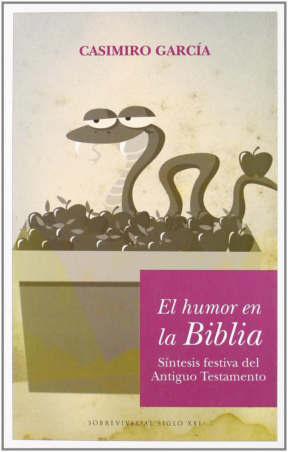 El humor en la Biblia: Otra visión del libro más famoso de ...
