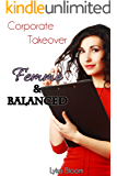 Corporate Takeover: Femme and Balanced
