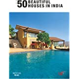 50 BEAUTIFUL HOUSES IN INDIA VOLUME. 4
