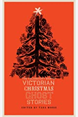 The Valancourt Book of Victorian Christmas Ghost Stories Paperback