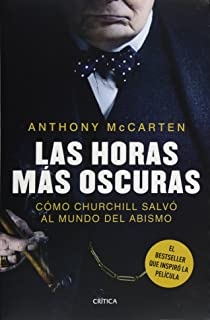 Las horas más oscuras (Spanish Edition)