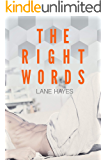 The Right Words (Right and Wrong Stories Book 1)