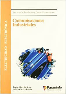 Comunicaciones Industriales - Sistemas de Regulaci (Spanish Edition)