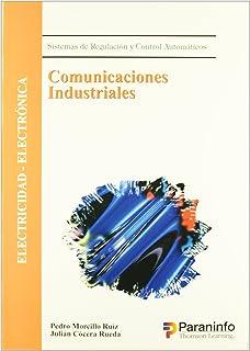 Comunicaciones Industriales - Sistemas de Regulaci (Spanish Edition)