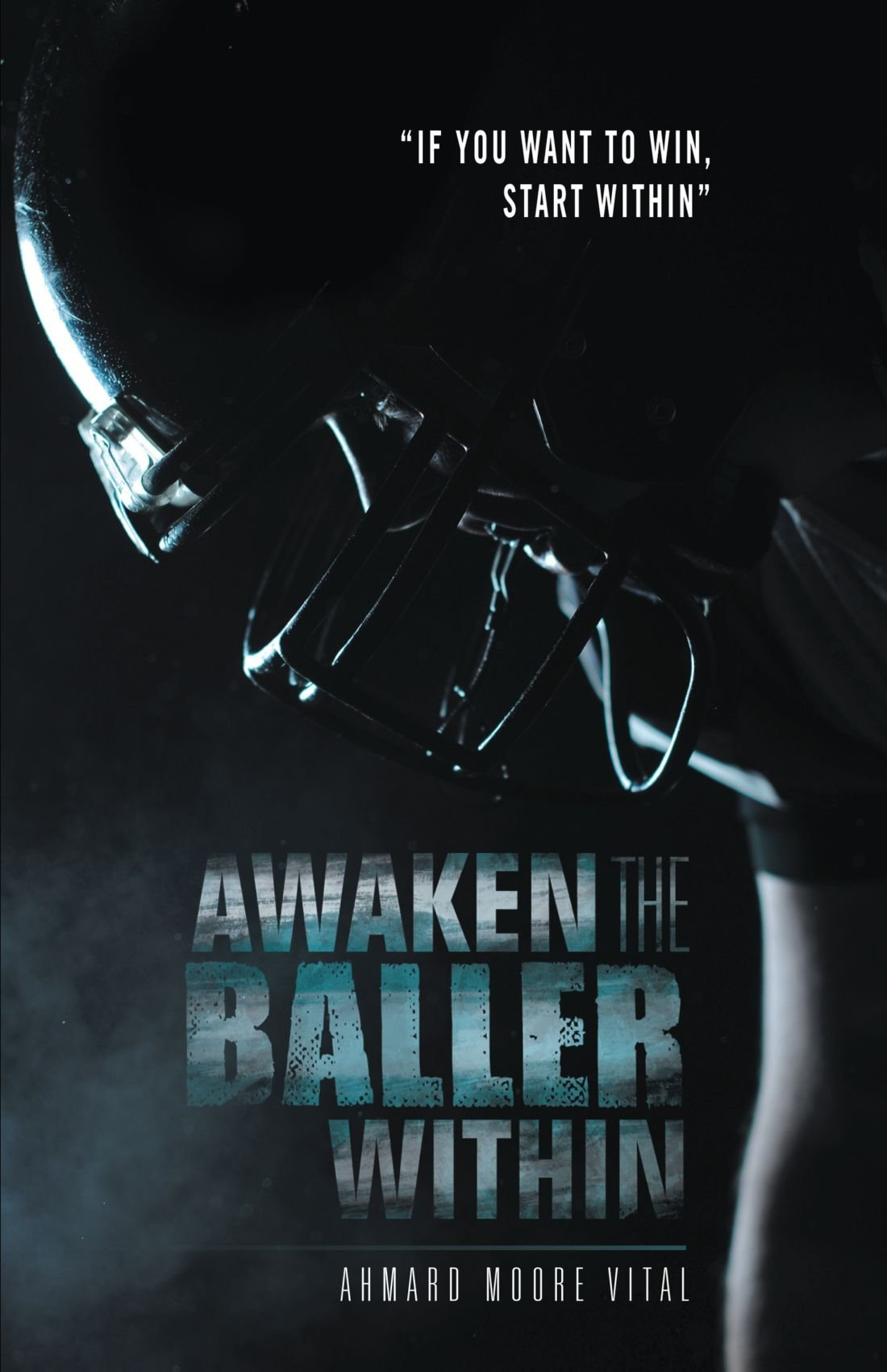 """Download Awaken the Baller Within: """"If You Want to Win, Start Within"""" pdf"""