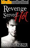 Revenge Served Hot