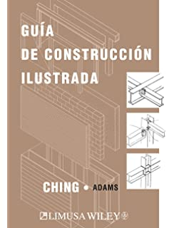 Guia de Construccion Ilustrada/ Illustrated Construction Guide (Spanish Edition)