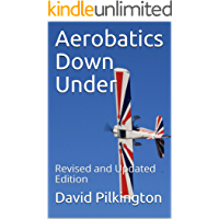 Aerobatics Down Under: Revised and Updated Edition