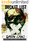 Bucket List - An Extreme Horror Short Story: Warning: Some Scenes May Disturb (English Edition)