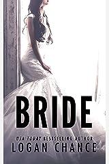 Bride (The Deceit Duet Book One) Kindle Edition