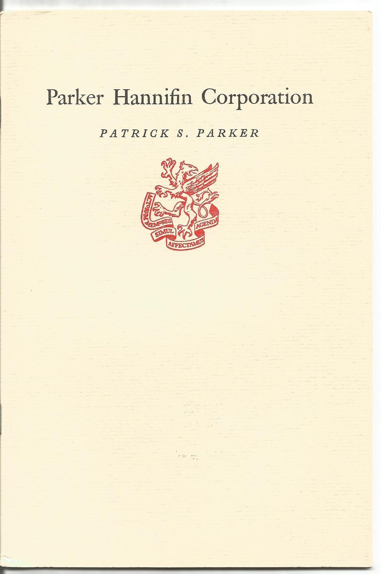 Parker Hannifin Corporation (Newcomen publication): Patrick ...