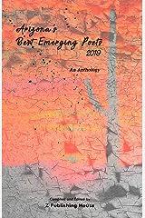 Arizona's Best Emerging Poets 2019: An Anthology Paperback